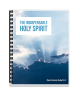 Doctrinal Adult 4: The Indispensable Holy Spirit