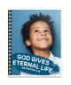 Elementary 4: God Gives Eternal Life