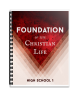 High School 1: Foundation of the Christian Life