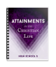 High School 5: Attainments in the Christian Life